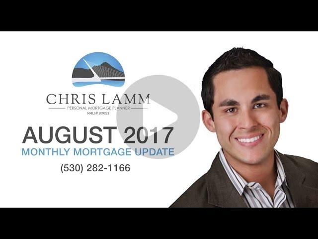 Chris Lamm Redding Mortgage Lender August 2017 Market Update - Mortgage Insurance